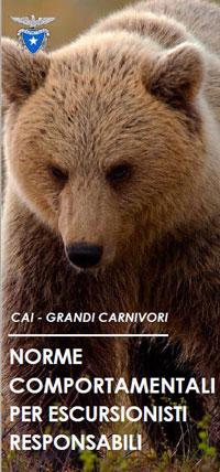 Leggi o scarica: CAI - Grandi Carnivori - Norme comportamentali per escursionisti responsabili